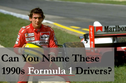 How Many of These '90s Formula 1 Drivers Can You Name?