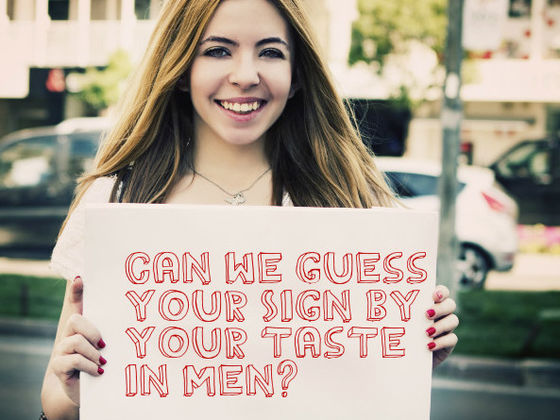 Can We Guess Your Sign By Your Taste In Men?