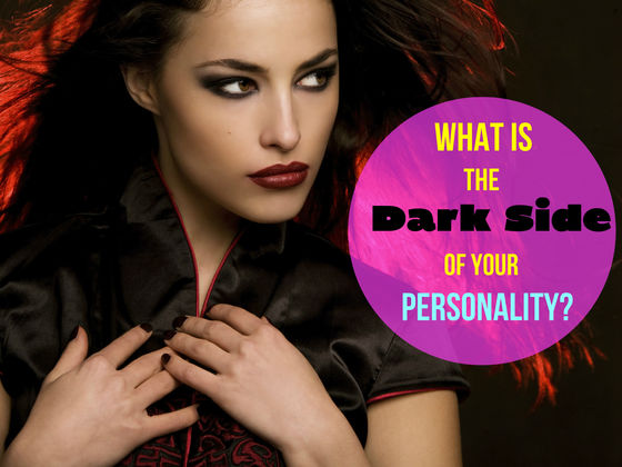What Is Your Dark Side?