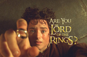 Are YOU The Lord of The Rings?