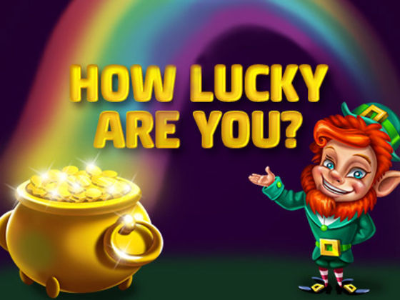 How Lucky Are You?