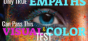 Only True Empaths Can Pass This Color & Imagery Test!