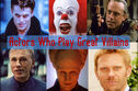 Best Of The Worst: The Actors Who Play The Best Villains!