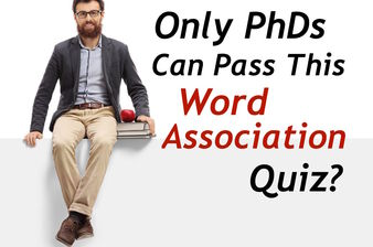 Only PhDs Can Pass This Word Association Quiz