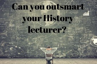 Can You Outsmart Your European History Lecturer?