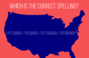 Can You Spell The Names Of The 15 Most Misspelled Cities In America?