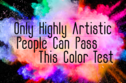 Only Highly Artistic People Can Pass This Colour Test