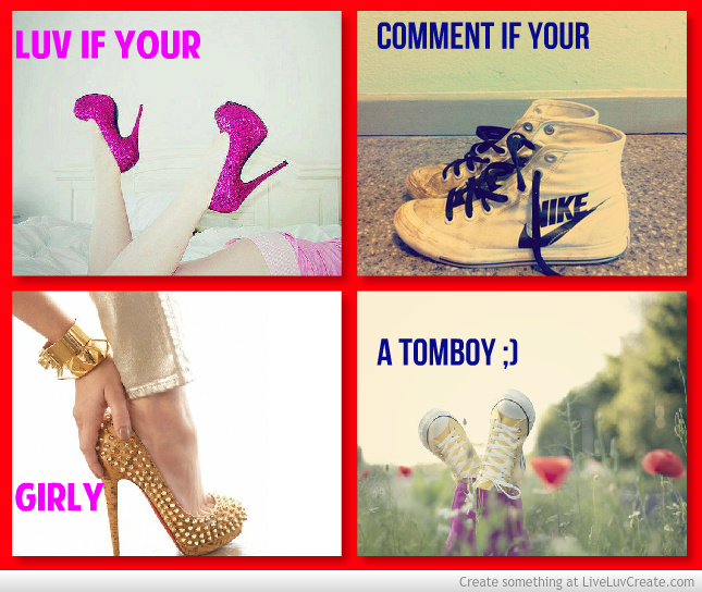 Are You A Tomboy Or Girly Girl Quiz
