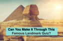 85% of People Can't Get Through This Landmark Quiz