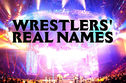 Can You Unscramble These Anagrams of Wrestlers' Real Names?