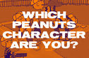 "Which ""Peanuts"" Character Are You?"