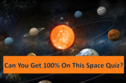 Only A Space Wiz Can Get 100% On This Solar System Pop Quiz
