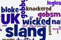 Are You The Bee's-Knees When It Comes To British Slang?