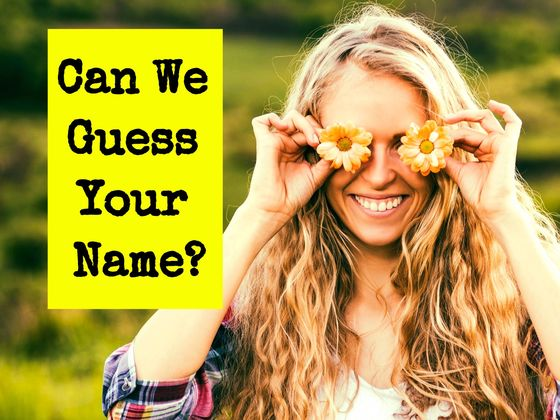 We Can Accurately Guess Your Name