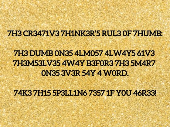 Only Highly Creative Thinkers Can Read And Pass This Encrypted Spelling Test