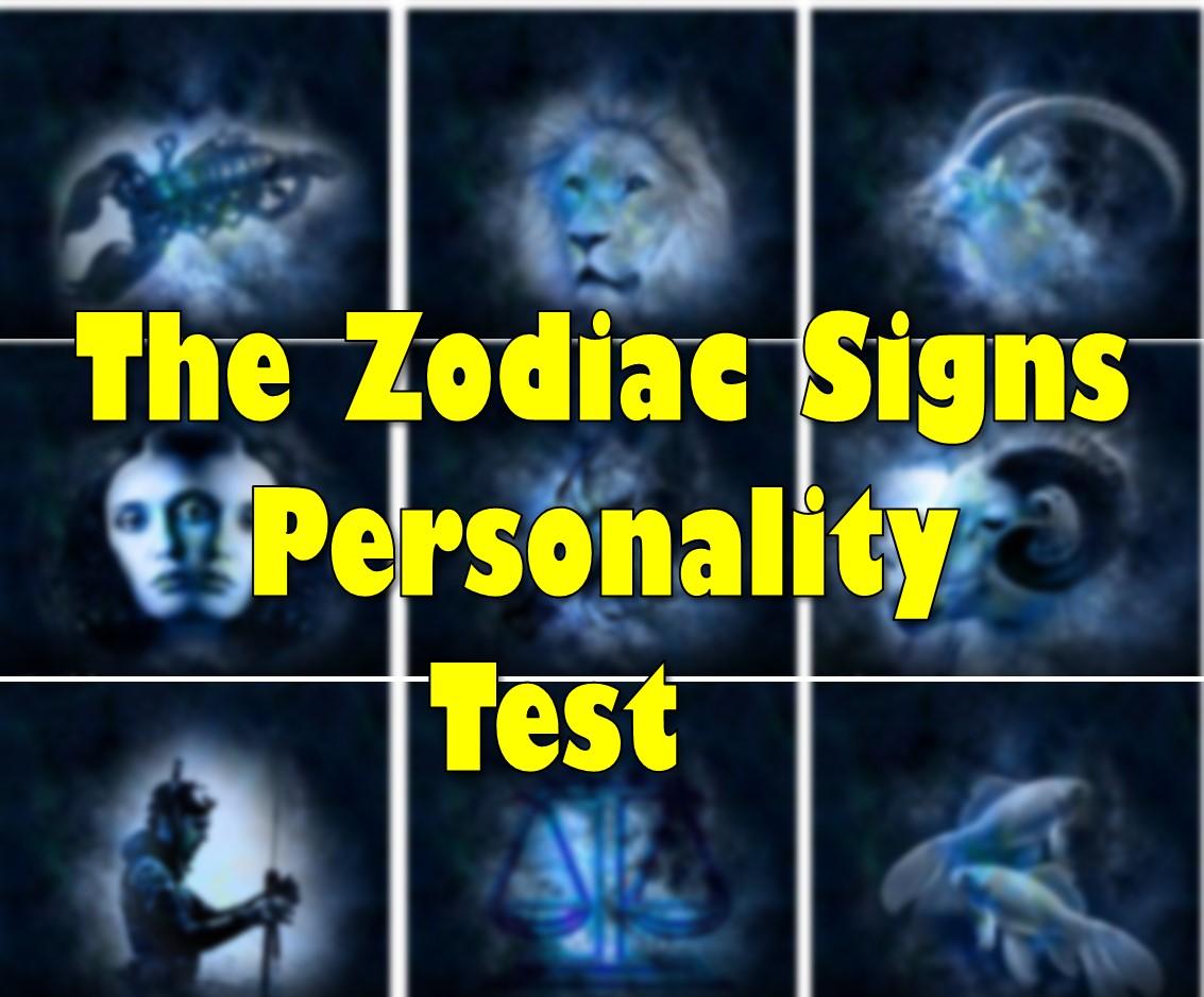 The Zodiac Signs Personality Test Playbuzz