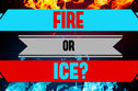 Were You Born From Ice Or Fire?