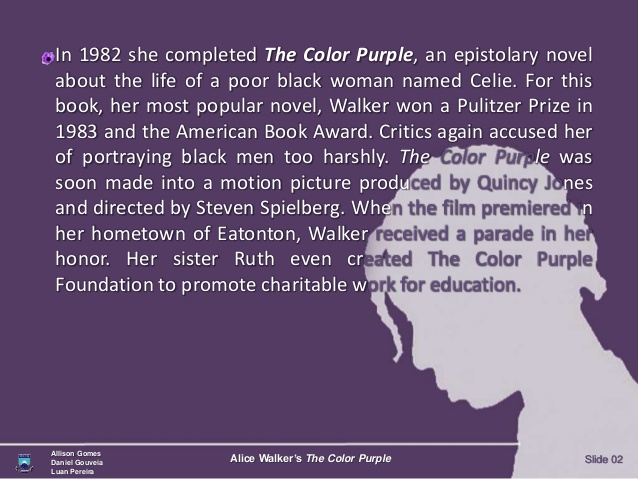 a short analysis of the movie and the novel the color purple Essays and criticism on alice walker's the color purple - analysis  message,  even alice walker herself is quick to point out that the movie is not the book.