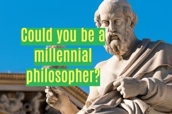 Could You Be a Millennial Philosopher?