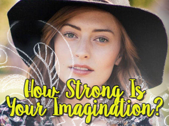 How Strong Is Your Imagination?