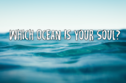 Which Ocean Describes Your Soul?