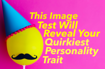This Image Test Will Reveal Your Quirkiest Personality Trait