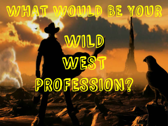 What Is Your Wild West Profession?