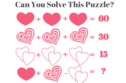 These Valentine's Day Math Puzzles Are Guaranteed To Baffle Even The Most Brilliant Minds!