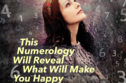 This Numerology Test Will Reveal What Will Make You Happy