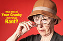 What Will Be Your Cranky Old Person Rant?