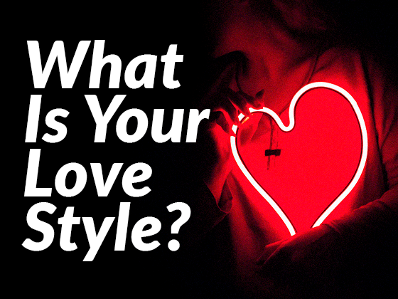 What is your love style