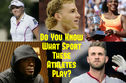 Do You Know What Sport These Athletes Play?