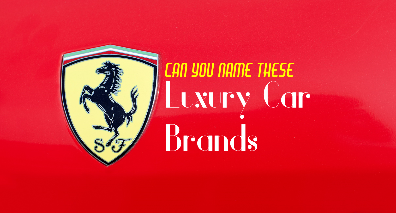 Can You Name All Of These Luxury Car Brands