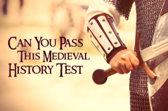 Can You Pass This Medieval History Test?