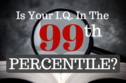 If You Can Identify These 14 Terms Your Intelligence Is In The 99th Percentile