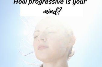 Are You Truly A Progressive Mind?