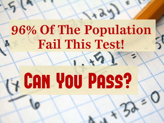 Only 4% Of The Population Can Pass This Math Test!