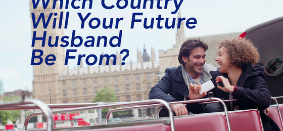 Which Country Will Your Future Husband Be From?