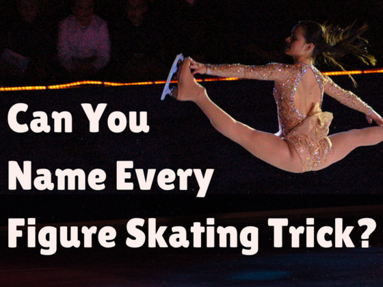 Can You Name Every Figure Skating Trick?