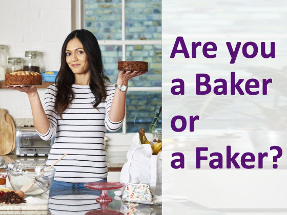 Are You A Baker Or A Faker?