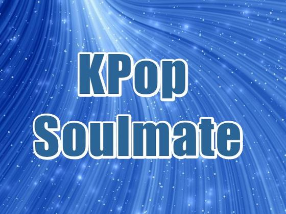 Who is your KPop Soulmate?
