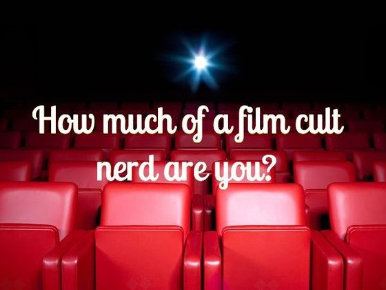 How Much Of A Film Cult Nerd Are You?