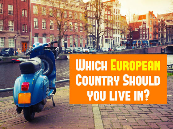 Which European Country Should You Live In?