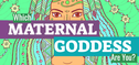 Which Maternal Goddess Are You?