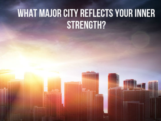 What Major City Reflects Your Inner Strength?
