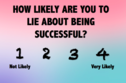 What Is Your Dominant Skill Based On What You Lie About?