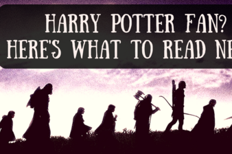 Are You A Harry Potter Fan? Find Out What To Read Next!