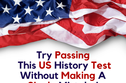 Try Passing This US History Test Without Making A Single Mistake!