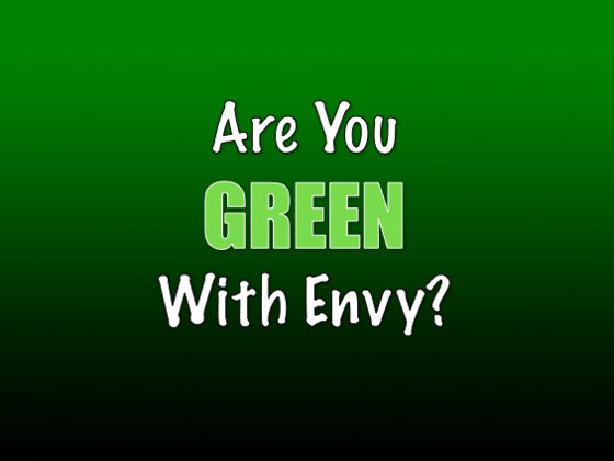 How Green With Envy Are You?